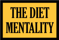 Origins of the Diet Mentality