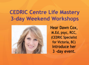 Life-Mastery-Workshops,-intro-and-feedback,-CEDRIC-Centre's-Dawn-Cox
